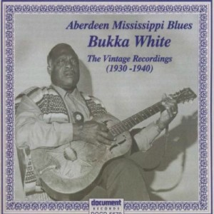 "CD cover, Aberdeen Mississippi Blues, The Vintage Recordings 1930-1940 by Booker ""Bukka"" White, on Document Records"