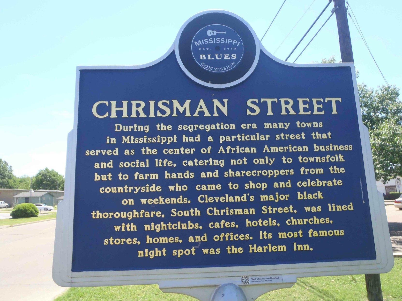 Mississippi Blues Trail marker commemorating Chrisman Street, S. Chrisman Street, Cleveland, Bolivar County, Mississippi