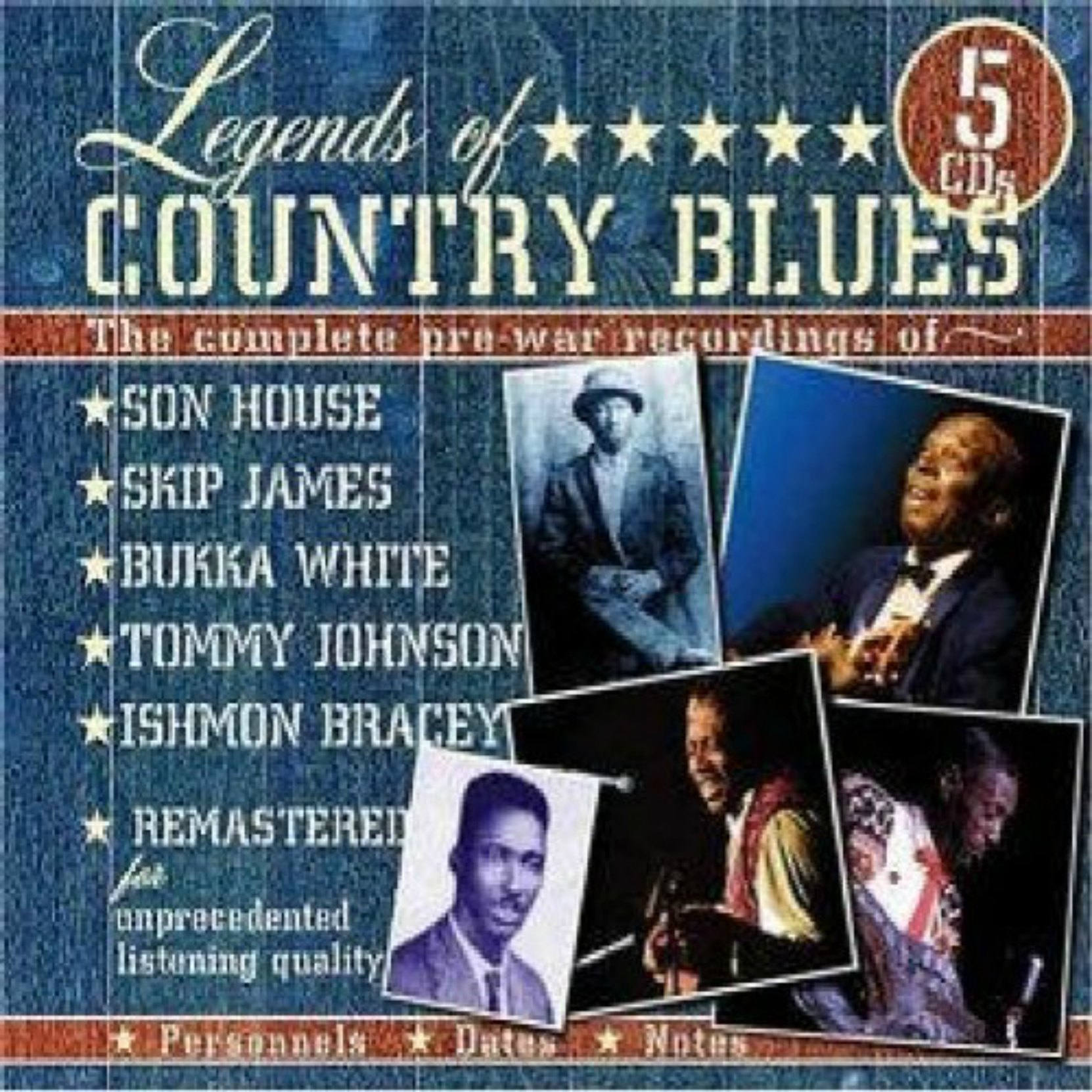 CD cover, Legends of Country Blues, on JSP Records, features the complete early recordings of Son House, Skip James, Bukka White,