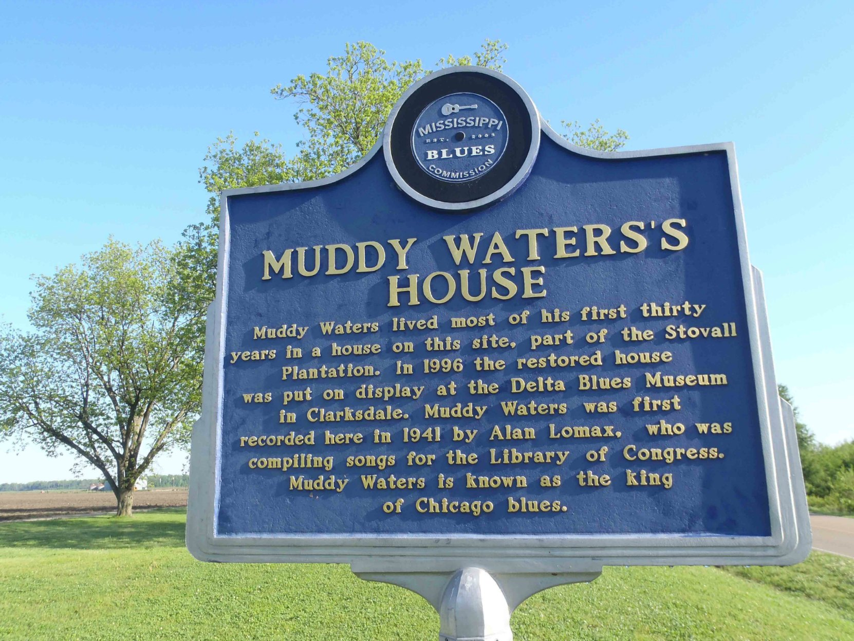 The Mississippi Blues Trail marker at the Muddy Waters House site, Stovall Farms, outside Clarksdale, Mississippi.