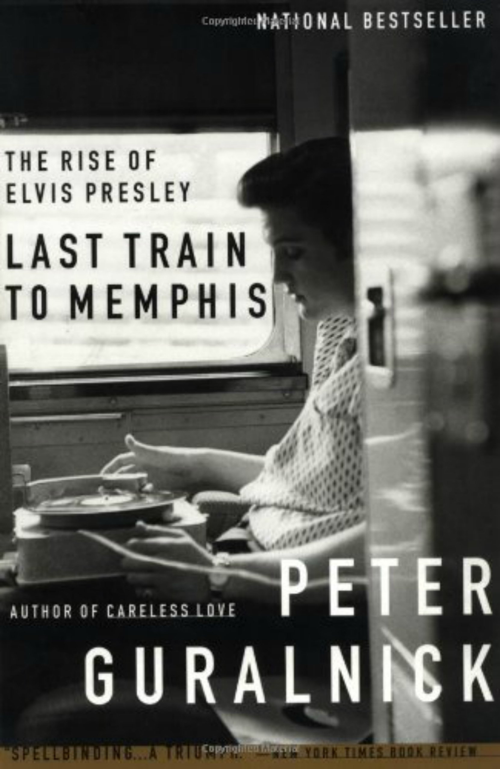 Book cover, Last Train To Memphis - The Rise of Elvis Presley by Peter Guralnick