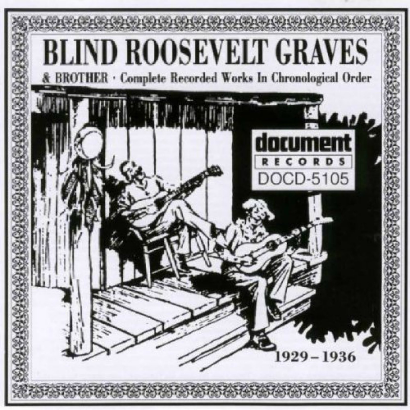 Blind Roosevelt Graves & Brother, Complete Recorded Works 1929-1936, on Document Records. CD cover.