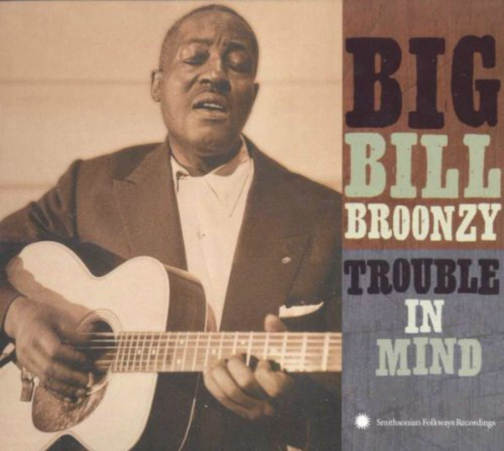 CD cover, Trouble In Mind by Big Bill Broonzy, on Smithsonian Folkways Recordings.