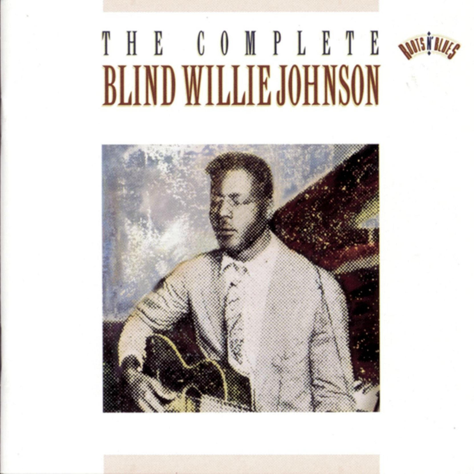 CD cover, The Complete Vintage Blind Willie Johnson, on Sony Legacy Records.
