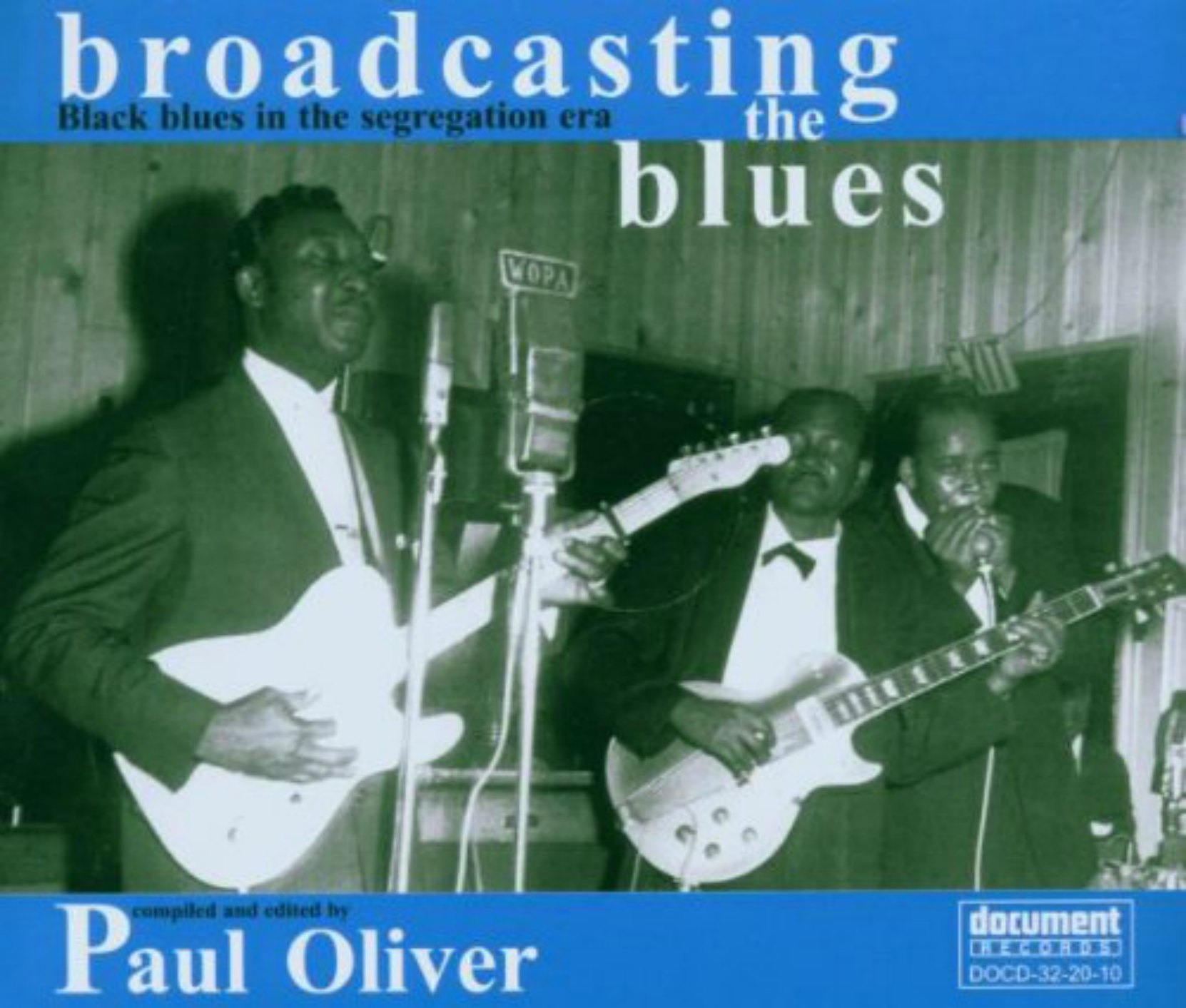 CD cover, Broadcasting The Blues: Black Blues In The Segregation Era, on Document Records. This collection was compiled by Paul Oliver.