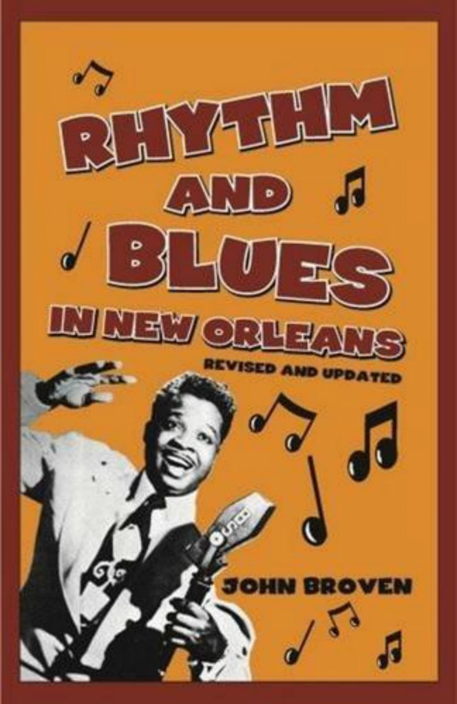 Book cover, Rhythm and Blues In New Orleans by John Broven