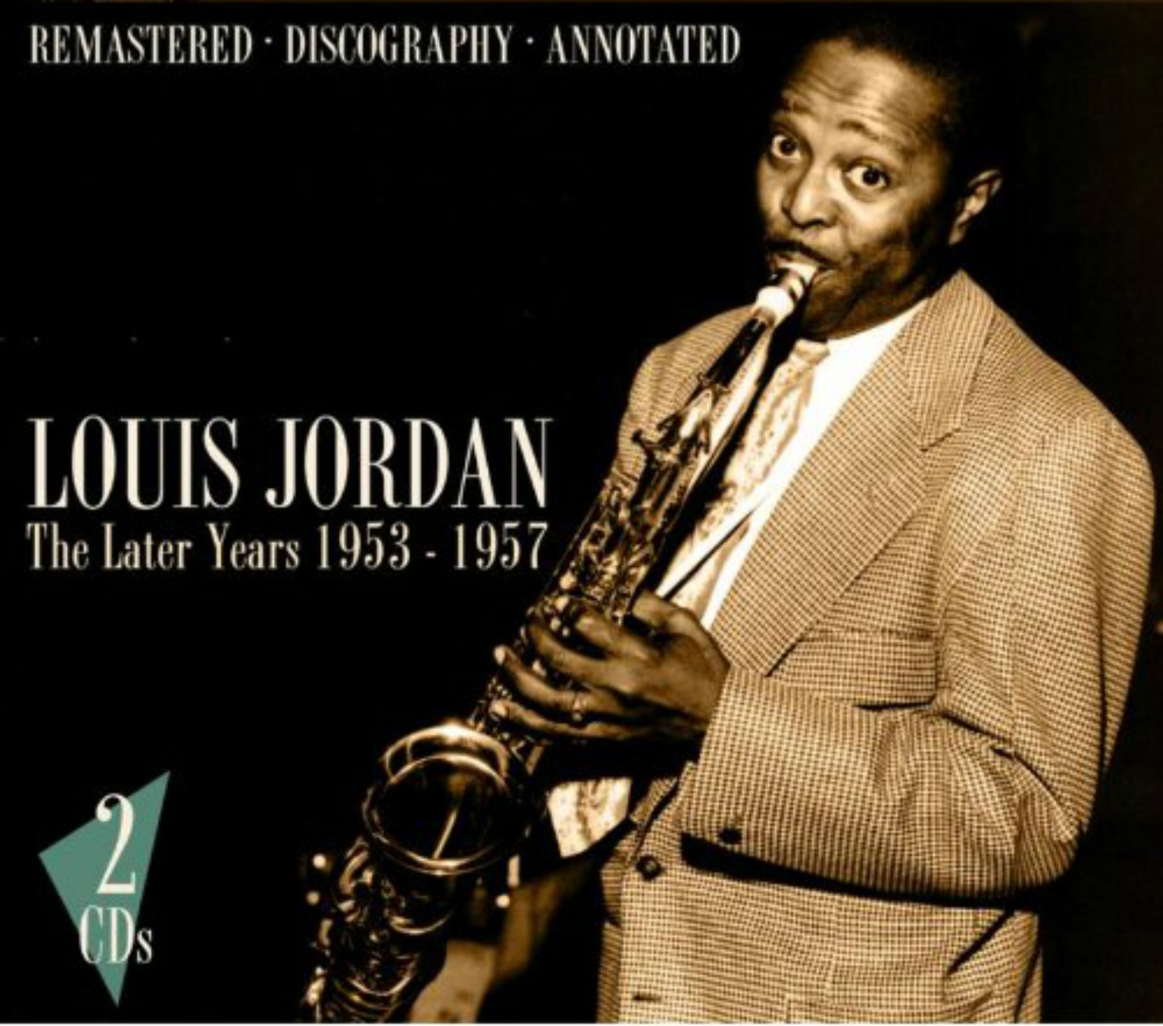 CD cover, Louis Jordan - The Later Years 1953-57, a 2 CD set on JSP Records