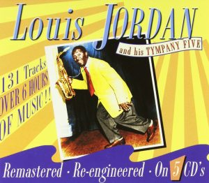 CD cover, Louis Jordan and His Tympany Five, a 5 CD box set on JSP Records