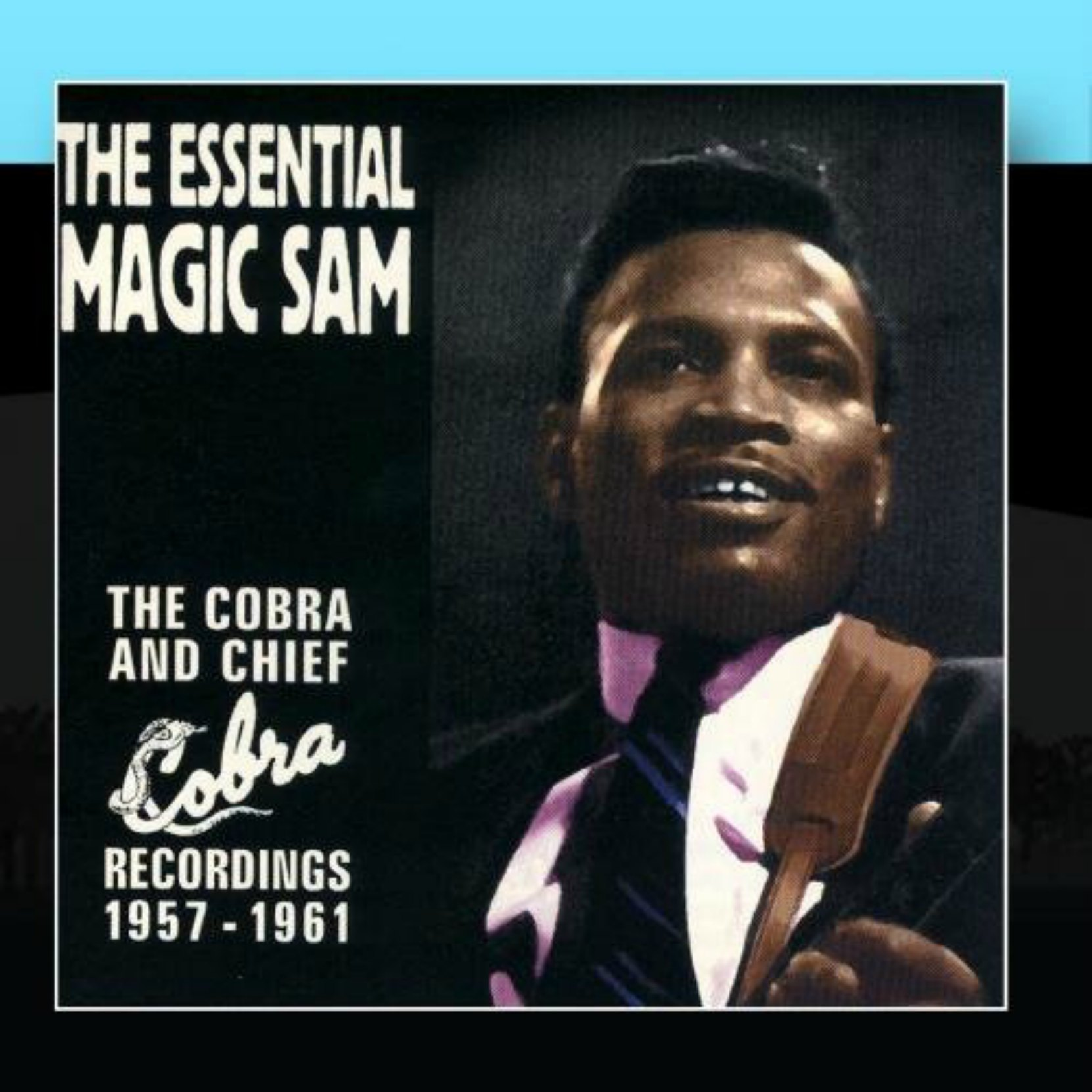 CD cover, The Essential Magic Sam - The Cobra and Chief Recordings 1957-1961, by Magic Sam