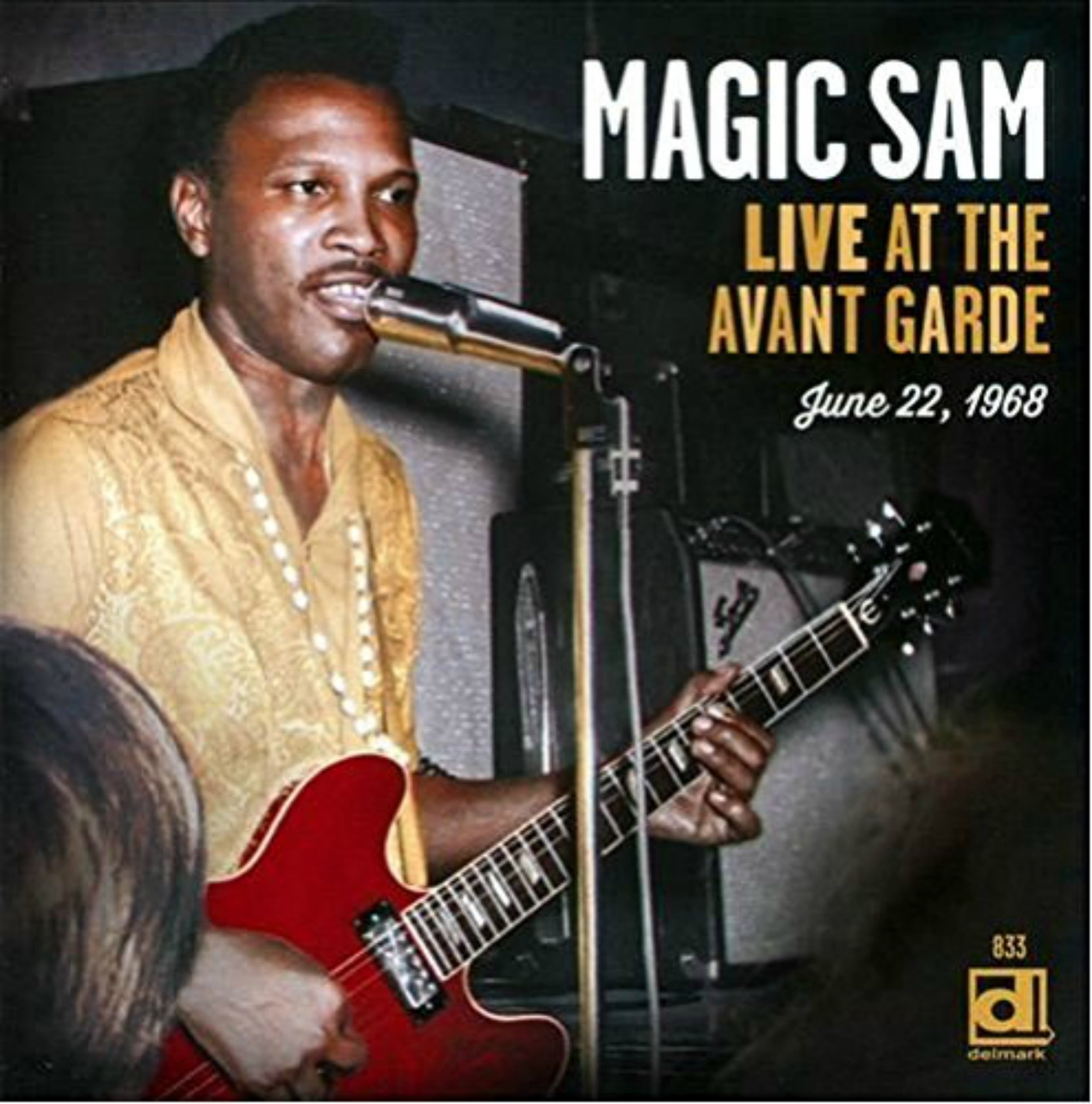 CD cover, Live At The Avant Garde, by Magic Sam Blues Band, released by Delmark Records.