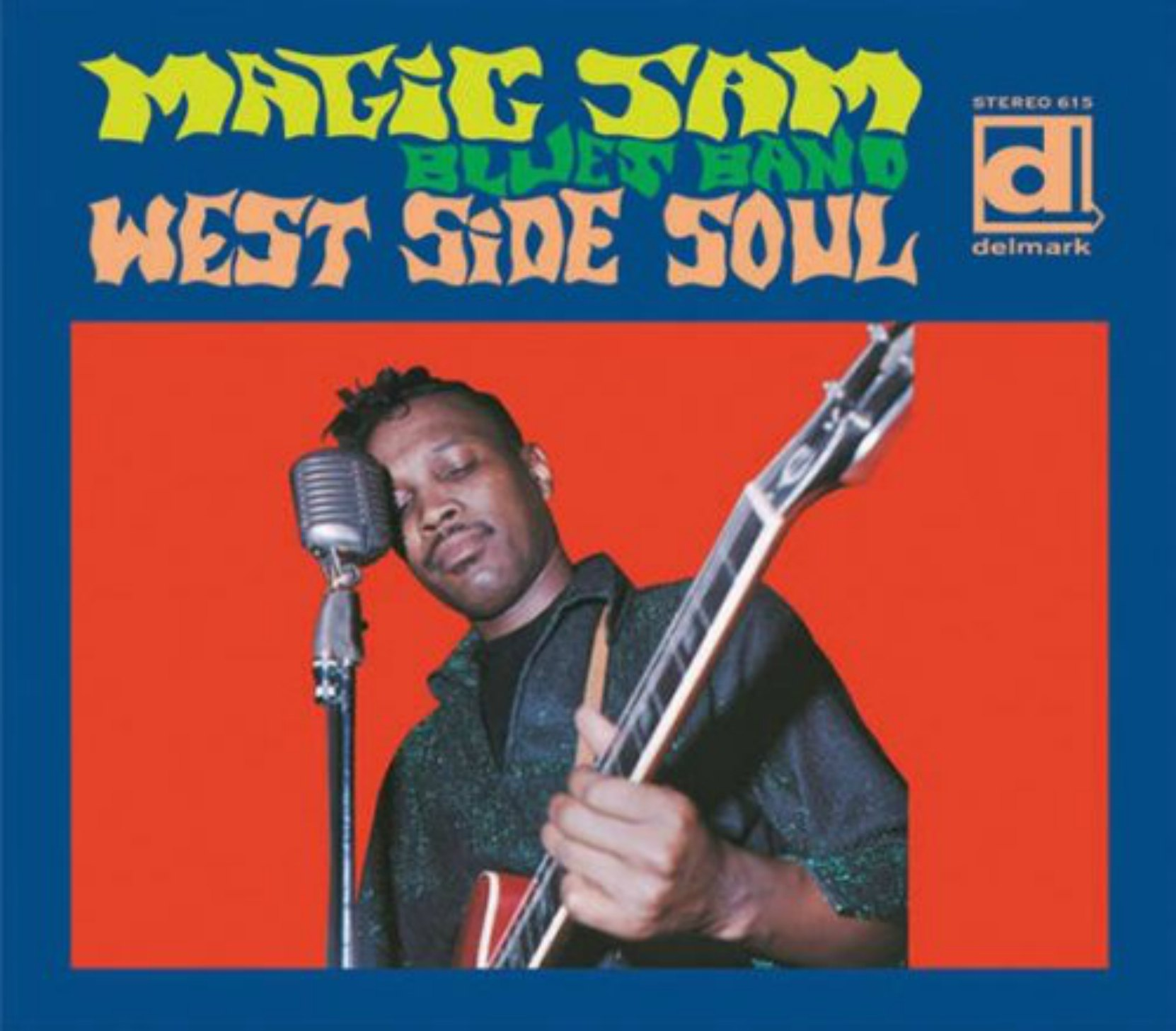 CD cover, West Side Soul, by Magic Sam Blues Band, released by Delmark Records.