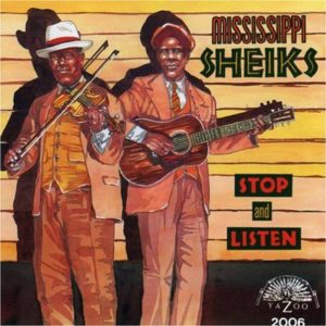 CD cover, Stop and Listen, a selection of Mississippi Sheiks recordings, released by Yazoo Records.