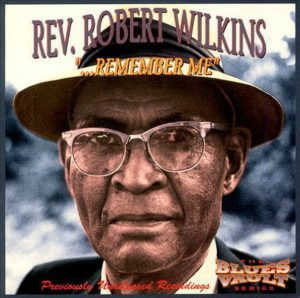 CD cover, Remember Me by Reverend Robert Wilkins.