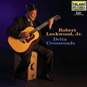 CD cover, Delta Crossroads, by Robert Lockwood Jr., released on Telarc Records