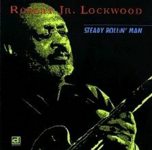 CD cover, Steady Rollin' Man, by Robert Jr. Lockwood, released on Delmark Records