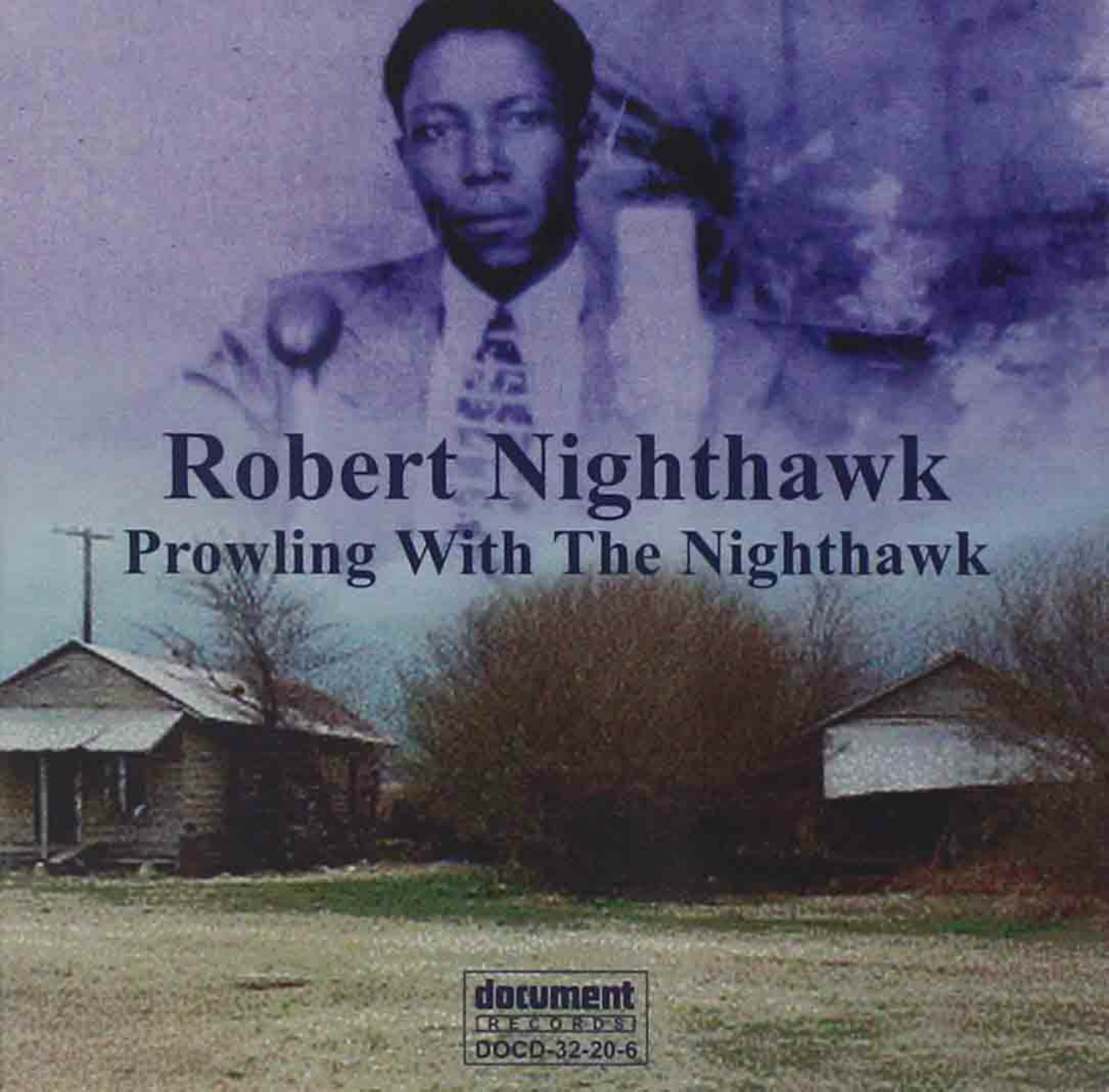 CD cover, Prowlin' With The Nighthawk by Robert Nighthawk, on Document Records.