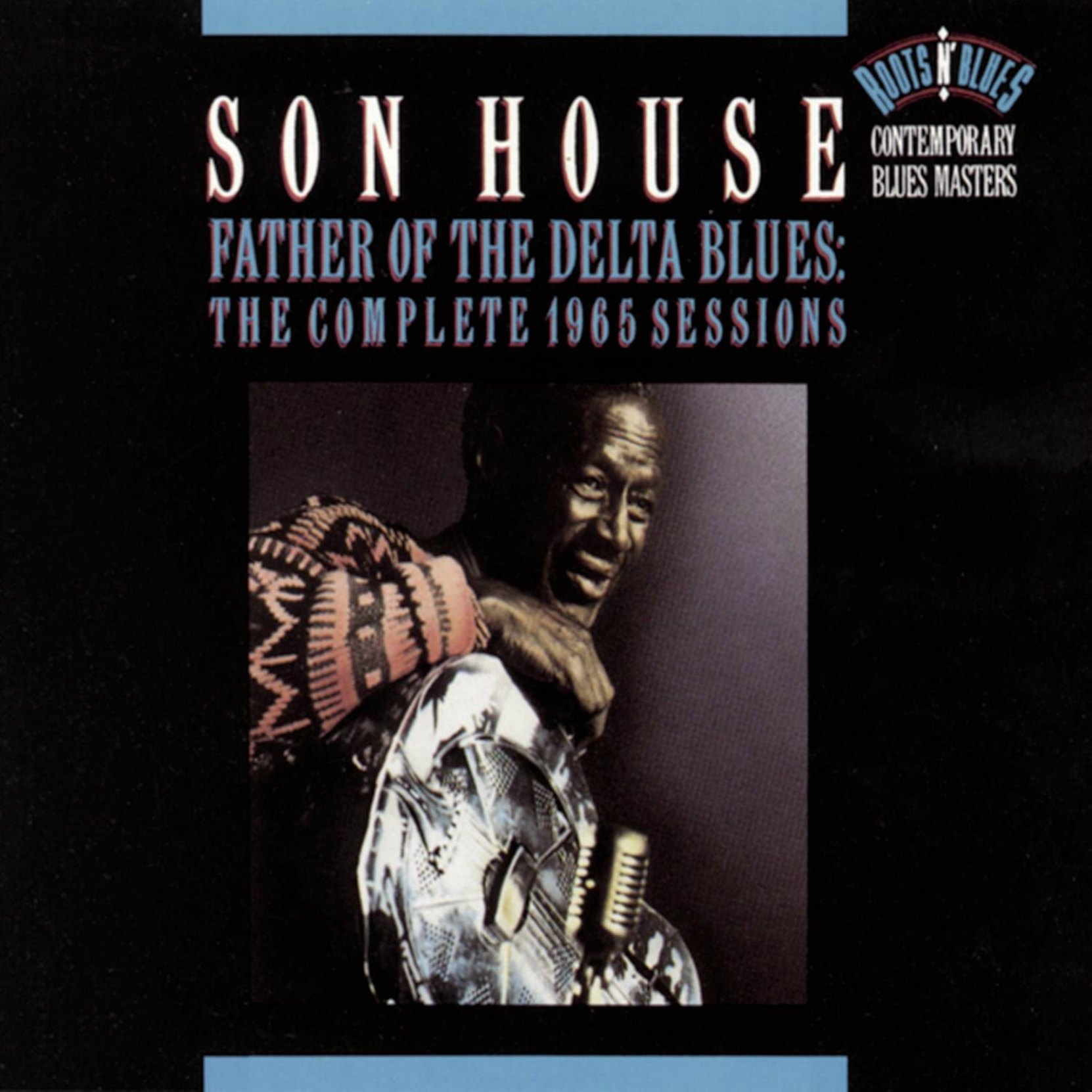 CD cover, Father of the Delta Blues: The Complete 1965 Sessions, by Son House, from the 1965 Columbia Records sessions