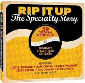 CD cover, Rip It Up - The Specialty Story, a 2 CD set containing 50 Specialty Records recordings. Released by One Day Records.