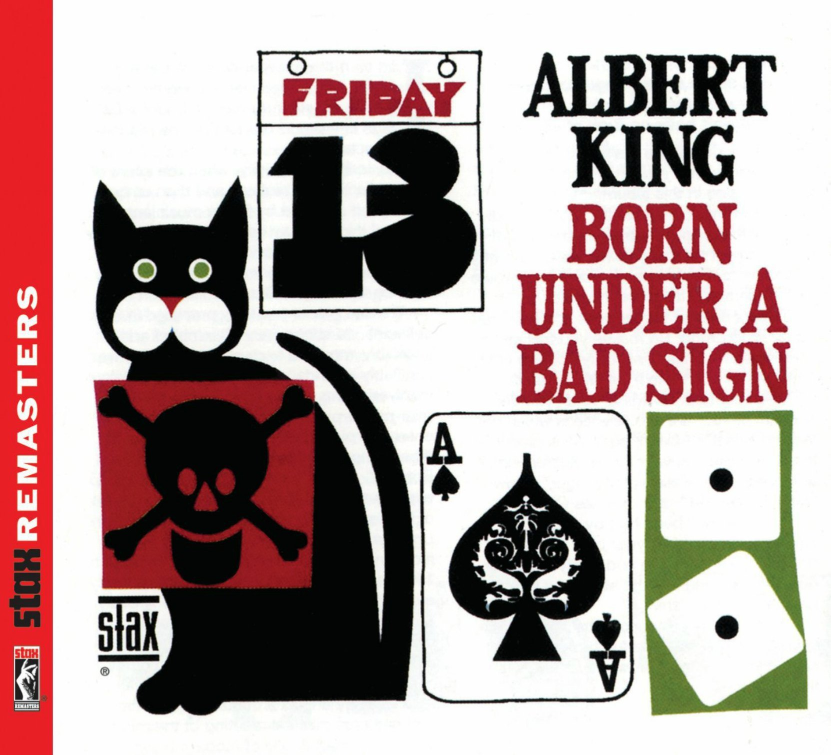 CD cover, Albert King, Born Under A Bad Sign, released on Stax Records.