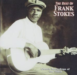 CD cover, The Best of Frank Stokes, released on Yazoo Records
