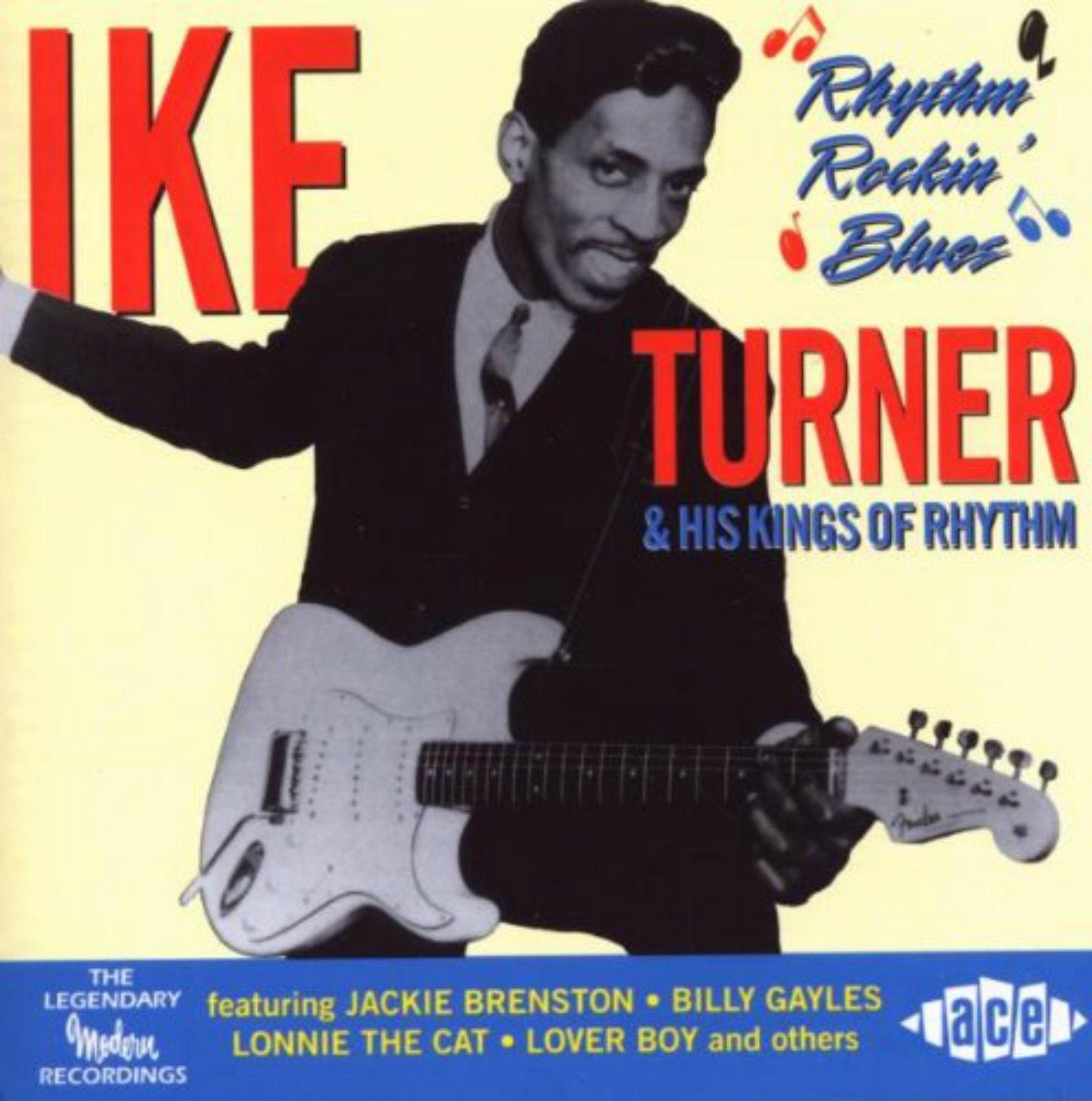 CD cover, Ike Turner & His Kings of Rhythm - Rhythm Rockin' Blues - on Ace Records