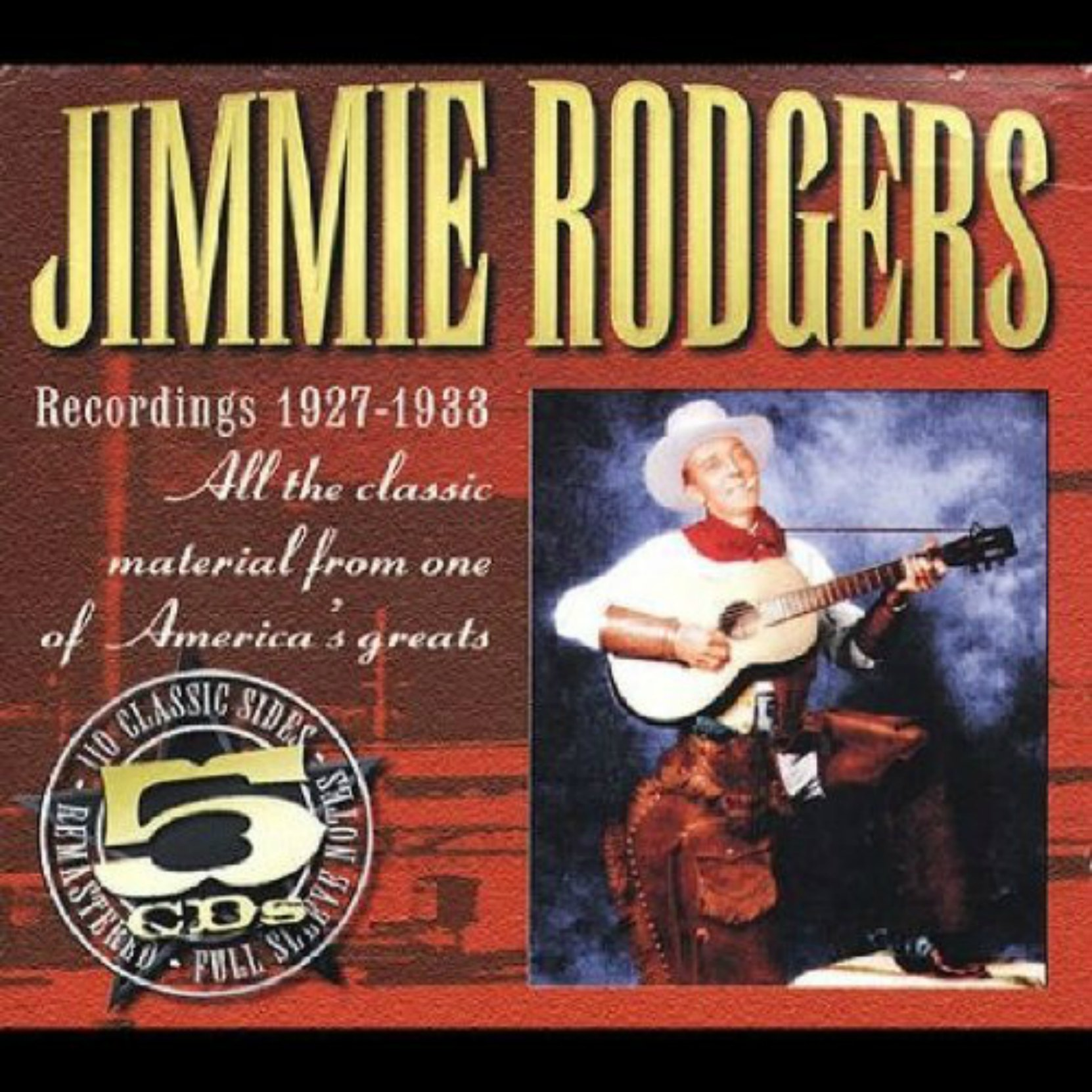 CD cover, Jimmie Rodgers Recordings 1927-1933, a 5 CD, 110 track, box set released on JSP Records