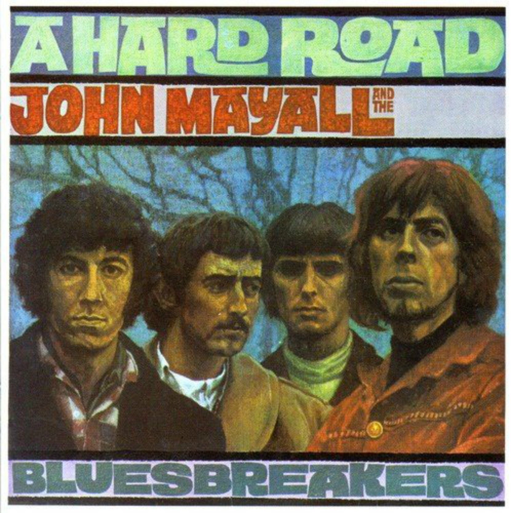 CD cover, A Hard Road by John Mayall and the Bluesbreakers