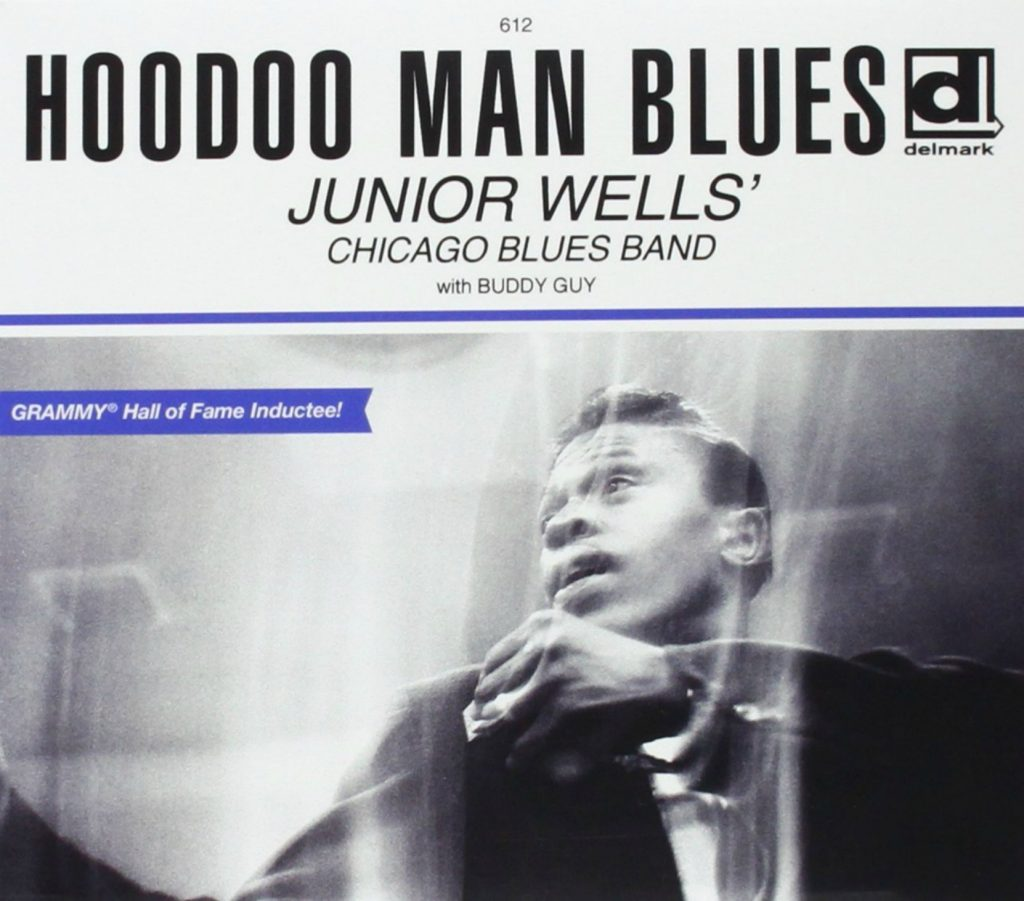 CD cover, Hoodoo Man Blues, by Junior Wells. Released on Delmark Records