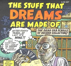 CD cover, The Stuff That Dreams Are Made Of, a 2 CD collection on Yazoo Records