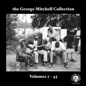 CD Cover, The George Mitchell Collection Volumes 1-45, a selection of George Mitchell recordings released on Fat Possum Records