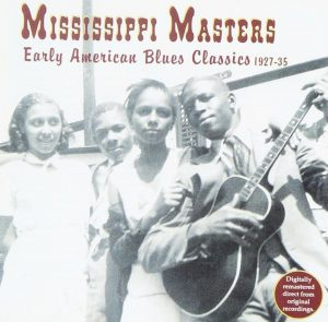 CD Cover, Mississippi Masters: Early American Blues Classics 1927-35, released on Yazoo Records