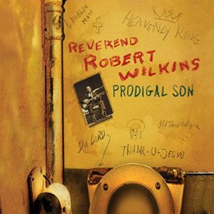 CD cover, Prodigal Son, by the Reverend Robert Wilkins