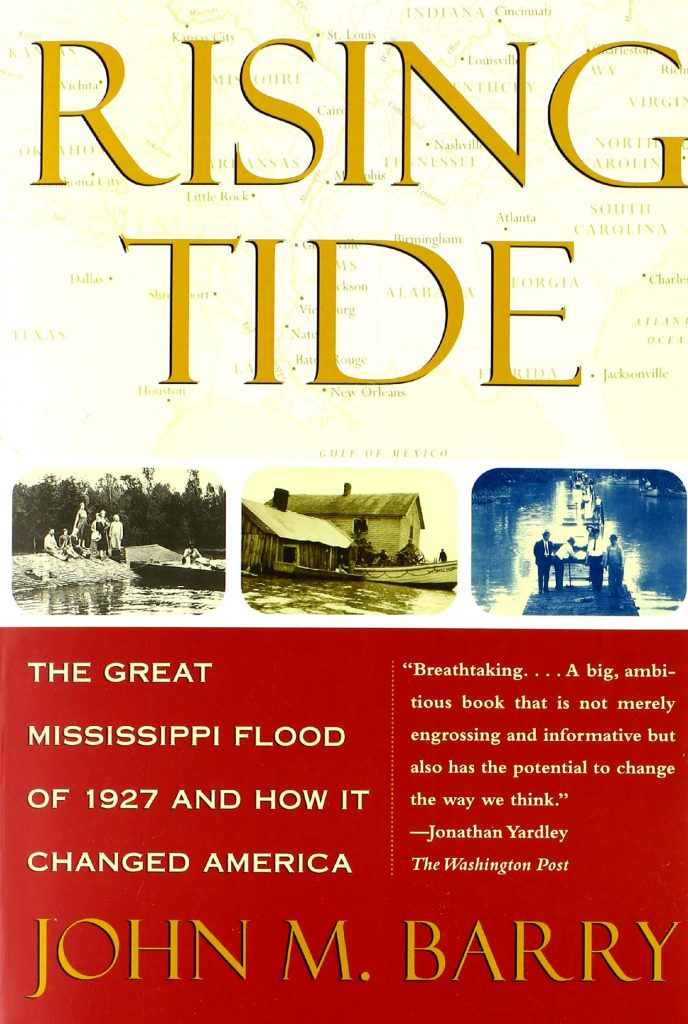 Rising Tide: The Great Mississippi Flood of 1927 and How It Changed America, by John M. Barry - book cover
