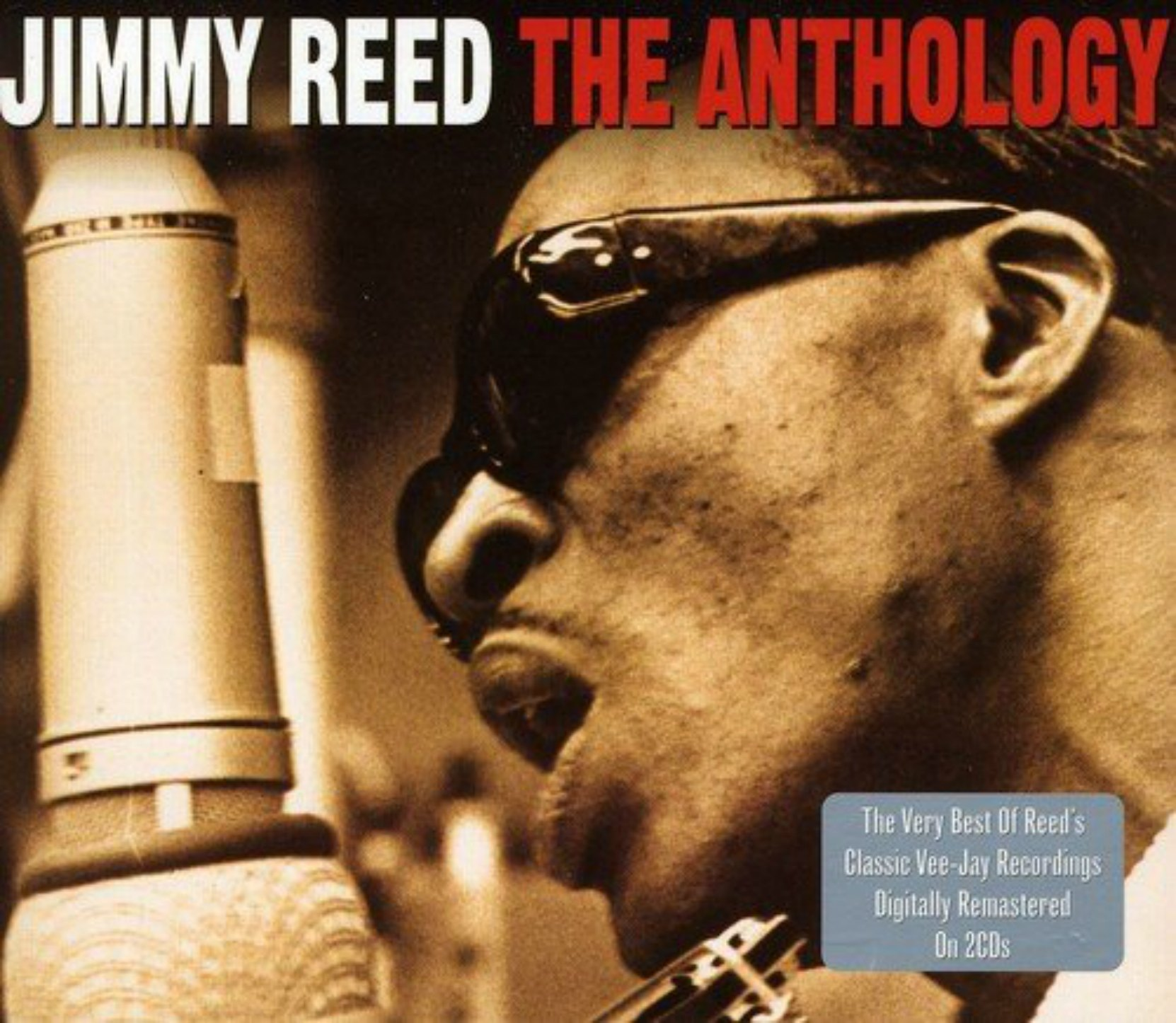 CD cover, Jimmy Reed, The Anthology, released on the Not Now Music label