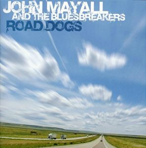 Album cover, John Mayall and the Bluesbreakers, Road Dogs, released in 2009