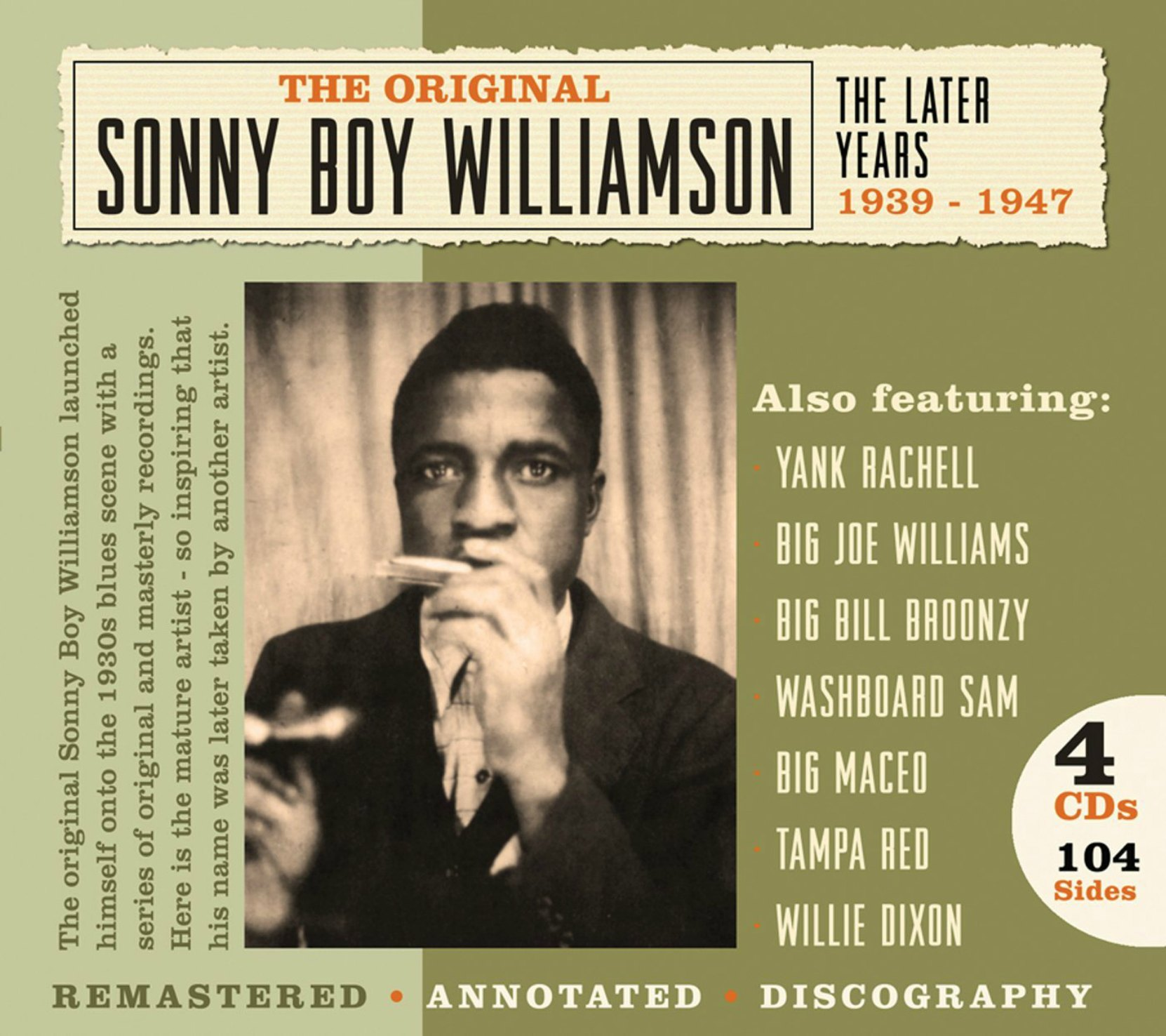 CD cover,Sonny Boy Williamson, The Later Years 1939-1947, a 4 CD, 104 track set released on JSP Records