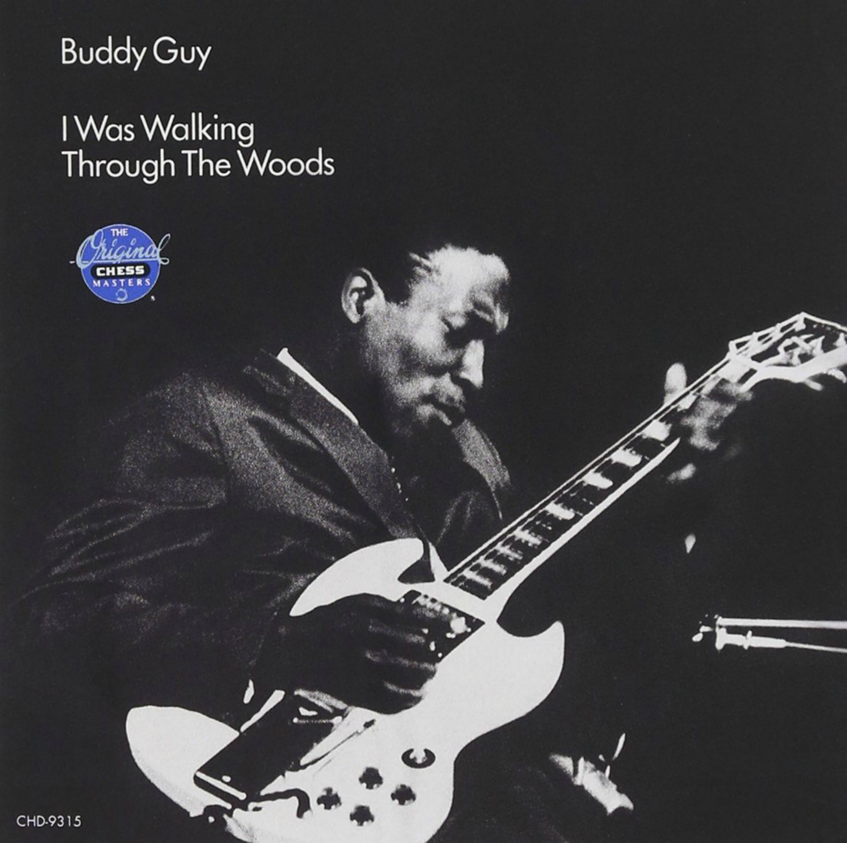 Album cover, I Was Walking Through The Woods, by Buddy Guy. Released in 1970 on Chess Records.