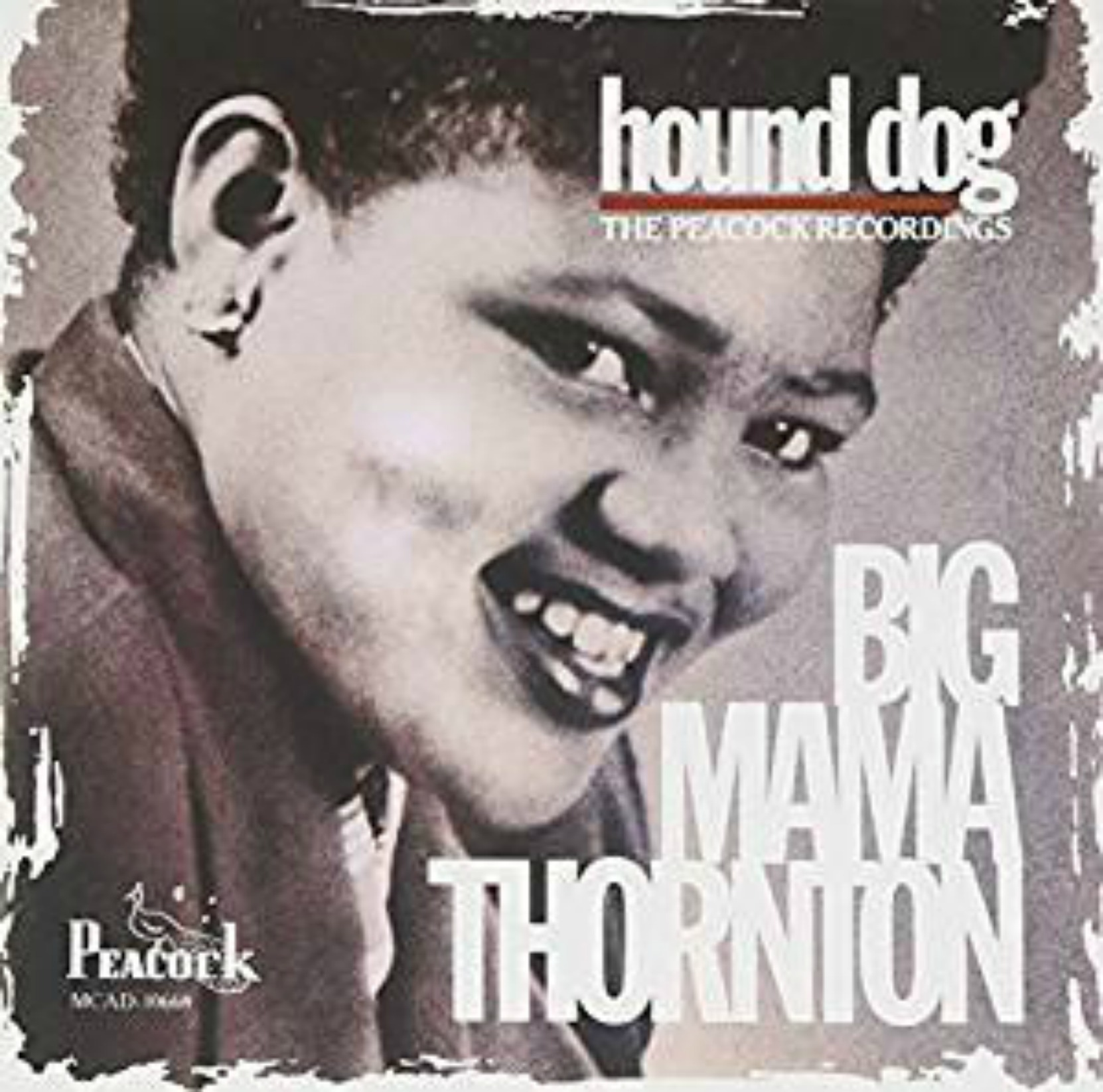 Album cover - Big Mama Thornton, Hound Dog: The Peacock Recordings