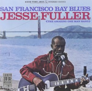 Album cover, San Francisco Bay Blues by Jesse Fuller
