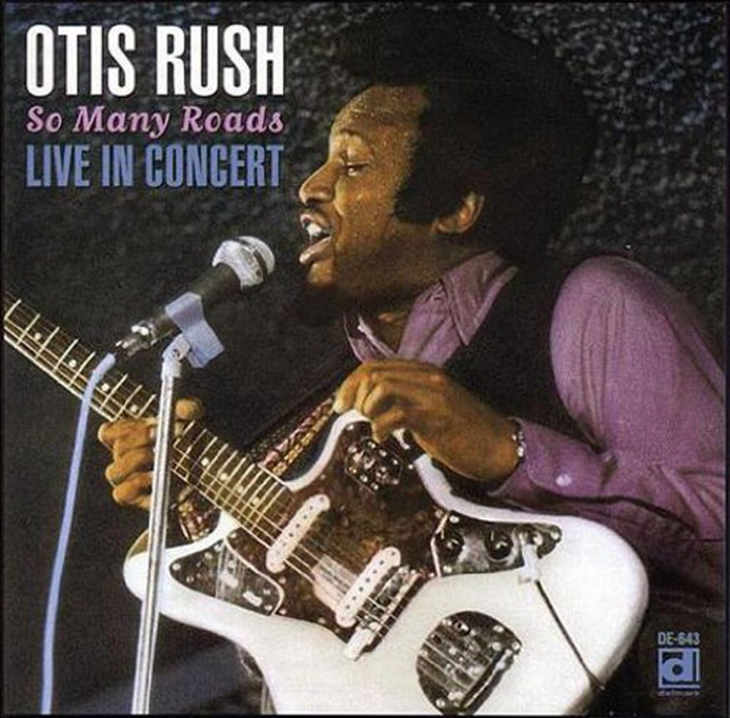 CD cover, So Many Roads: Live In Concert by Otis Rush, on Delmark Records.